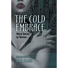 Cold Embrace: Weird Stories by Women (Dover Horror Classics)