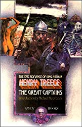 The Great Captains (The epic romance of King Arthur)
