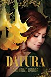 Datura: Book 1 in the Datura Chronicles
