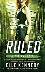 Ruled (The Outlaws Series) by Elle Kennedy (2016-11-01)