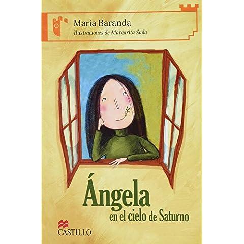Angela en el cielo de Saturno/ Angela in Saturn's Sky