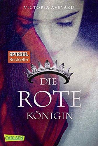 Die rote Königin (Die Farben des Blutes, Band 1) (Rot-taschenbuch)