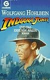 Indiana Jones und das Erbe von Avalon. Roman
