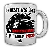 Tasse Panze Mann EX Freundin Weg Hinwegzukommen Leopard Soldat Fun Humor Scheidung Spaß #21589
