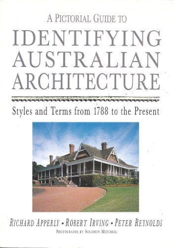 a-pictorial-guide-to-identifying-australian-architecture-styles-and-terms-from-1788-to-the-present-b