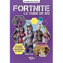 Fortnite : le guide de jeu - saison 5 incluse