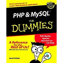 PHP and MySQL For Dummies? (For Dummies (Computers)) 1st edition by Valade, Janet (2002) Paperback