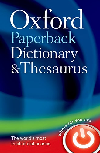 Oxford Paperback Dictionary & Thesaurus por Oxford Dictionaries