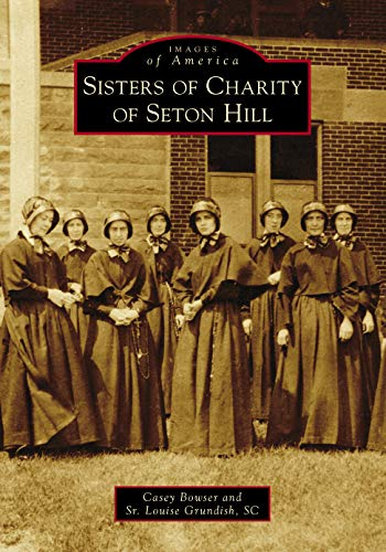 Sisters of Charity of Seton Hill (Images of America) Middle Atlantic Sr-serie