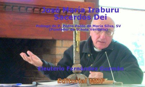 José María Iraburu - Sacerdos Dei por Eleuterio Fernández Guzmán