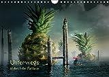 Unterwegs im Reich der Fantasie (Wandkalender 2019 DIN A4 quer): Bilderwelten zwischen real und surreal (Monatskalender, 14 Seiten ) (CALVENDO Kunst)
