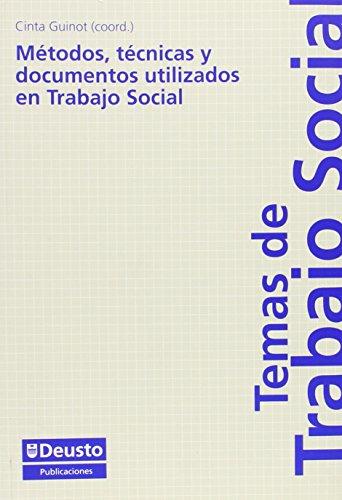 Metodos, Tecnicas Y Documentos Utilizados En Trabajo Social (Temas de trabajo social) por Cinta Guinot