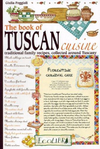 Quaderno delle ricette di Toscana. Ediz. inglese