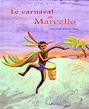 """Afficher """"Le carnaval de Marcello"""""""