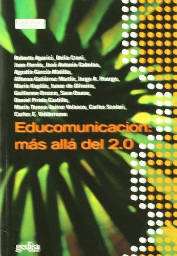 Educomunicación: Mas Allá Del 2.0 (Comunicación Educativa) por Roberto Aparici