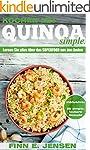 Kochen mit Quinoa. Simple: Lernen Sie...