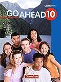 Go Ahead - Ausgabe für die sechsstufige Realschule in Bayern: 10. Jahrgangsstufe - Schülerbuch