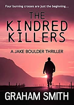 The Kindred Killers (Jake Boulder Book 2) by [Smith, Graham]