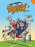 Les Fous furieux du rugby T01