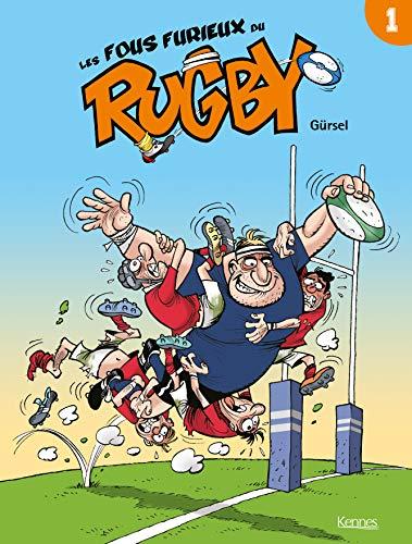 Les Fous furieux du rugby T01 par  Gursel