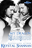 My Dragon Masters (Sanctuary, Texas Book 2)
