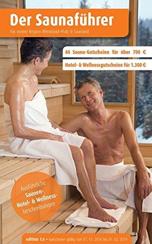 Buchseite und Rezensionen zu 'Region 4.6: Rheinland-Pfalz & Saarland - Der regionale Saunaführer mit Gutscheinen (Der Saunaführer)' von Thomas Wiege