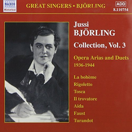 Jussi Bj??rling Collection: Opera Arias & Duets, 1936-1944, Vol. 3 by Orchestra (2003-11-24)