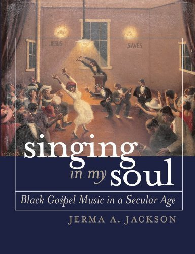 Singing in My Soul: Black Gospel Music in a Secular Age by Jackson, Jerma A. (2004) Paperback