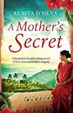 A Mother's Secret: A beautiful, heartbreaking novel of love, loss and hidden tragedy (English Edition)