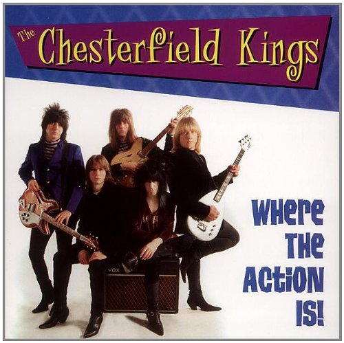 Where the Action Is!! by The Chesterfield Kings (1999-04-29)