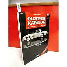Oldtimer- Katalog 6. Der Marktführer für klassische Automobile der Welt