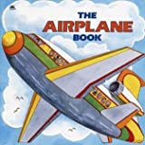 The Airplane Book [Taschenbuch] by Edith Kunhardt