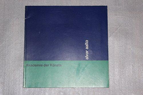 Alvar Aalto. (Katalog zur Ausstellung in der Akademie der Künste 1963) Buch-Cover