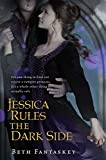 Jessica Rules the Dark Side by Beth Fantaskey (2012-01-10)