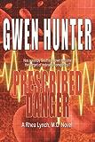 Prescribed Danger (A Rhea Lynch, M.D. Novel Book 2)