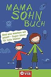 Mama Sohn Buch: Und was machen wir jetzt? - Super Ideen für tolle Mütter