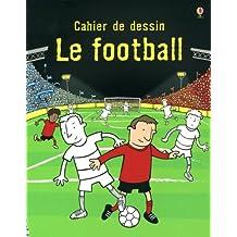 Le football - Cahier de dessin