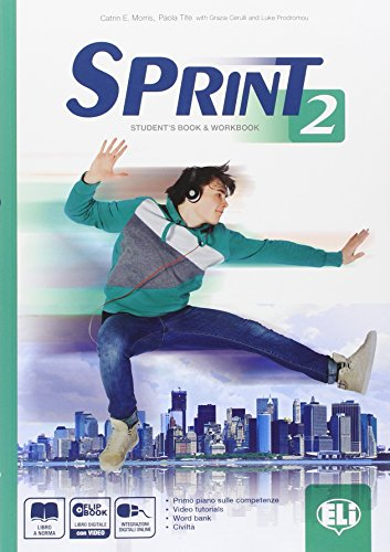 sprint-2-students-book-workbook-flip-book-con-espansione-online-per-le-scuole-superiori-con-dvd
