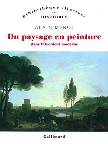 Du paysage en peinture dans l'Occident moderne