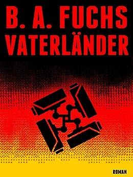 B. A. Fuchs - Vaterländer