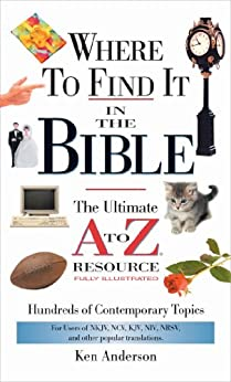 Where to Find It In The Bible (A to Z Series) by [Anderson, Ken]