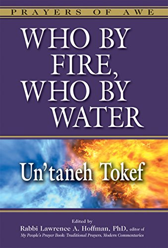 who-by-fire-who-by-water-untaneh-tokef-prayers-of-awe