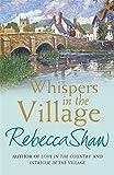 Whispers In The Village (TURNHAM MALPAS)