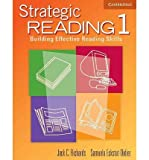 [Strategic Reading 1 Student's book: 1: Building Effective Reading Skills] [by: Jack C. Richards]