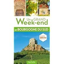 Un Grand Week-End en Sud Bourgogne