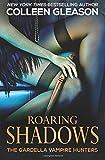 Roaring Shadows: Macey Book 2: Volume 8 (The Gardella Vampire Hunters)