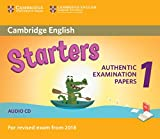 Cambridge English Starters 1 for Revised Exam from 2018 Audio CD: Authentic Examination Papers from Cambridge English Language Assessment