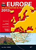 europe atlas routier et touristique 2013 echelle 1 9 000 000