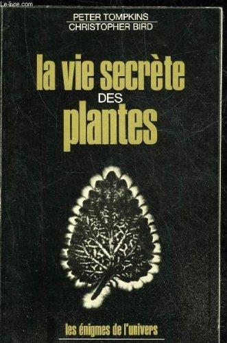 La vie secrte des plantes