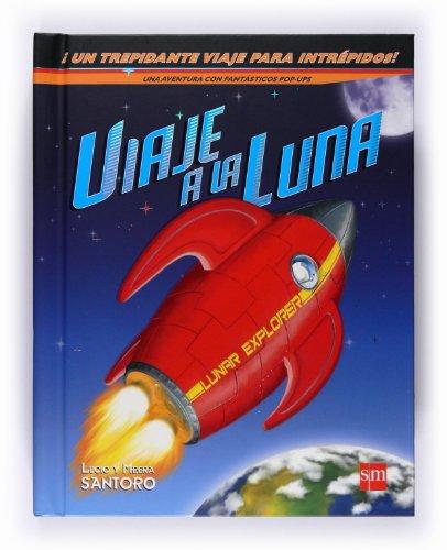 El viaje a la luna (Para aprender más sobre) por Lucio Santoro